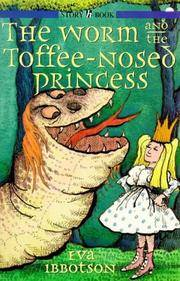The Worm and The Toffee-Nosed Princess