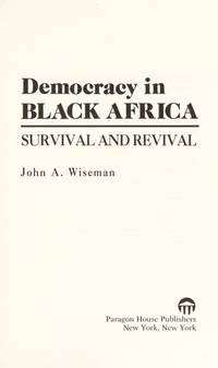 Democracy in Black Africa: Survival and Revival