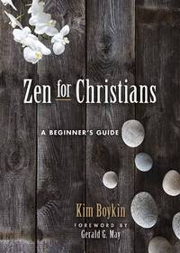 ZEN FOR CHRISTIANS: A Beginner^s Guide (H) (new edition)