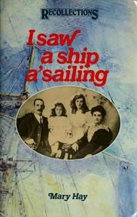 I Saw a Ship A'sailing (Recollections, New S.)