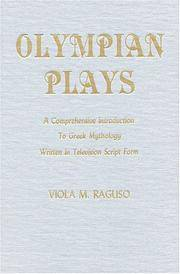 Olympian Plays: A Comprehensive Introduction to Greek Mythology Written in Television Script Form