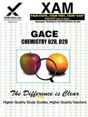 GACE Chemistry 028, 029 Teacher Certification Test Prep Study Guide