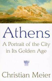 ATHENS A Portrait of the City in its Golden Age
