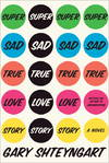 image of Super Sad True Love Story