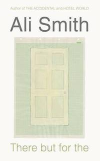 There but for the by  Ali Smith - Hardcover - 2011 - from Bookbarn (SKU: 3571259)