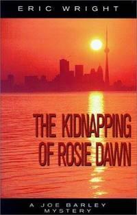KIDNAPPING OF ROSIE DAWN (Joe Barley Mysteries)