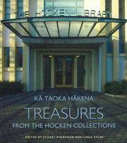 Ka Taoka Hakena; treasures from the Hocken collections.