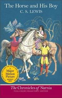 The Horse and His Boy, Volume 3 (The Chronicles of Narnia)