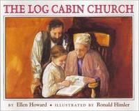 The Log Cabin Church