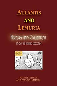 image of Atlantis and Lemuria: History and Civilization