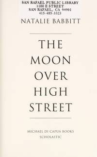 The Moon Over High Street by Natalie Babbit - Paperback - January 2012 - from The Book Nook (SKU: 728986)