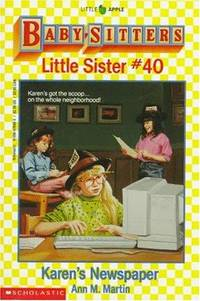 Karen's Newspaper (Baby-Sitters Little Sister #40) by Martin, Ann M - 1993