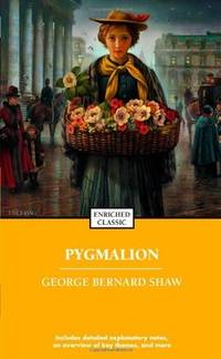 Pygmalion (Enriched Classics) by  George Bernard Shaw - Paperback - from SecondSale (SKU: 00022387929)
