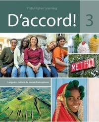 D'Accord 3 - Include student edition, Supersite Code, Cahier d'Exercicies and Cahier d'Activites