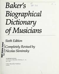 Biographical Dictionary of Musicians by Theodore Baker - Hardcover - 1979 - from Anybook Ltd (SKU: 3157591)