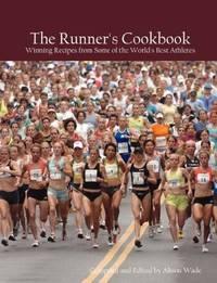 The Runner's Cookbook [Paperback] Wade, Alison