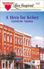 A Hero for Kelsey (Stealing Home Series #4) (Love Inspired #133)