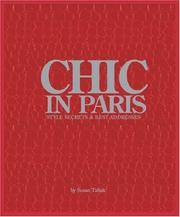 Chic In Paris: Style Secrets & Best Addresses by Tabak, Susan - 2006