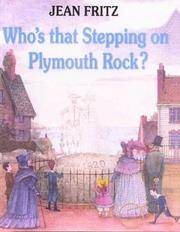 image of Who's That Stepping On Plymouth Rock? (Turtleback School & Library Binding Edition) (Paperstar Book)