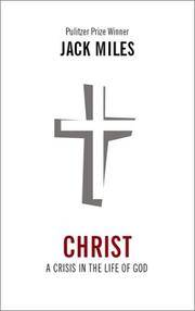 Christ: A Crisis in the Life of Christ.