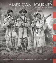 The American Journey: A History of the United States, Vol. 1, 4th Edition