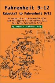Fahrenheit 9-12: Rebuttal to Fahrenheit 9/11 by  Aaron Reichel Esq. - Paperback - 2004-12-15 - from paisan626 (SKU: 120613019)