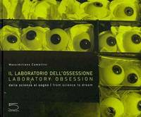 Laboratory Obsession by Massimiliano Camellini - Hardcover - 2010-09 - from ShopBookShip and Biblio.com