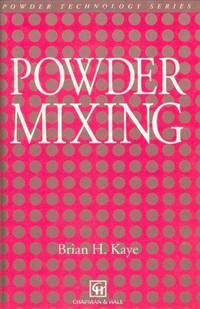 Powder Mixing (Particle Technology Series)