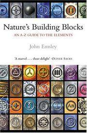 NATURE'S BUILDING BLOCKS An A-Z Guide to the Elements