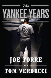 The Yankee Years. [1st hardcover].