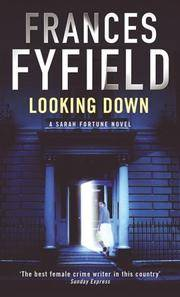 Looking Down : a Sarah Fortune Mystery