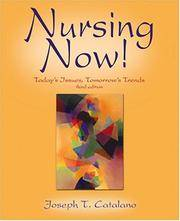 NURSING NOW! TODAYS JSSUES, TOMORROWS TRENDS, 3E