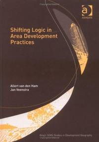 Shifting Logic in Area Development Practices