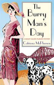 The Burry Man's Day: A Dandy Gilver Murder Mystery (Dandy Gilver Mysteries)