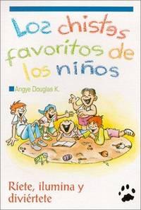 Los Chistes Favoritos de los Ninos 1 (Spanish Edition)