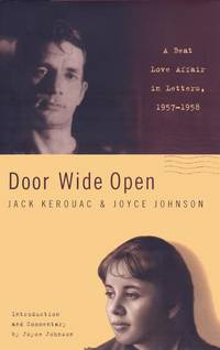 Door Wide Open: A Beat Love Affair in Letters, 1957-1959