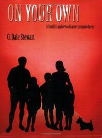 On Your Own: A Family's Guide to Disaster Preparedness
