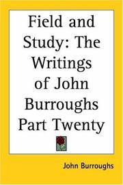 image of Field And Study: The Writings Of John Burroughs