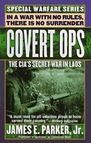 Covert Ops: The CIA's Secret War In Laos by James E. Parker Jr  - Paperback  - from Discover Books (SKU: 3401914519)