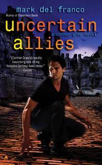 Uncertain Allies - Connor Grey vol. 5