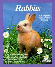 RABBITS, A COMPLETE PET OWNER'S MANUAL
