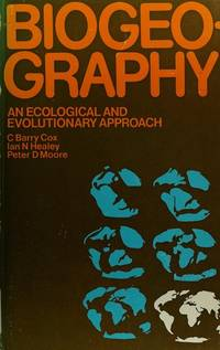 Biogeography : An Ecological and Evolutionary Approach