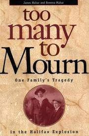 Too Many to Mourn:  One Family's Tragedy by  James  & Rowena Mahar - Paperback - First Edition - 1998 - from B-Line Books and Biblio.co.uk