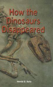 How the Dinosaurs Disappeared