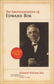 The Americanization of Edward Bok by Edward Bok - Paperback - November 2003 - from Firefly Bookstore and Biblio.com