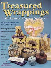 Treasured Wrappings: Gift Packages to Give and Give Again