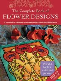 The Complete Book of Flower Designs (Design Source Book)