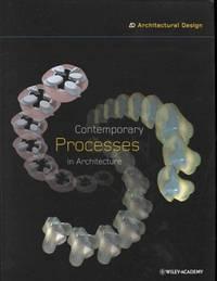Contemporary Processes in Architecture (Architectural Design)