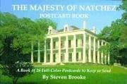 Majesty of Natchez Postcard Book, The