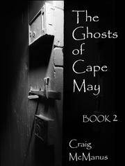 The Ghosts of Cape May: Book 2